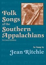 Folk Songs of the Southern Appalachians by Jean Ritchie (1997, Paperback)