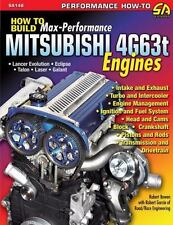 How to Build Max-Performance Mitsubishi 4G63t Engines by Robert Bowen DSM / EVO