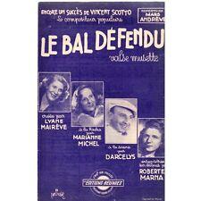 LE BAL DEFENDU Valse Musette MAIREVE DARCELYS Parole musique Vincent SCOTTO 1946