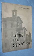 G.GEROSA BRICHETTO STORIA DELLA SENAVRA MILANO 1966 BOIARDI ARTI GRAFICHE