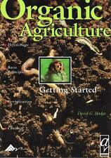 Organic Agriculture: Getting Started by David Madge