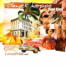 Daniel Hoppe Love & pride 2005 (feat. Paul King)  [Maxi-CD]