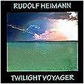CD NEU Rudolf Heimann Twilight Voyager New Age Spheric Electronic Instrumental