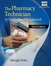 The Pharmacy Technician: A Comprehensive Approach (MindTap Course List)