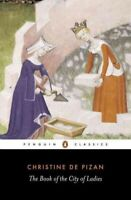 Book of the City of Ladies, Paperback by Christine, de Pisan; Brown-Grant, Ro...
