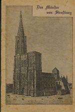 Le Münster de strasbourg, cathédrale de strasbourg, Alsace, vlg Felix Luib encore 1918