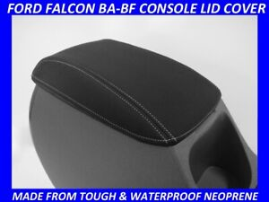 FITS FORD FALCON BA - BF XR6  XR8  CONSOLE LID COVER (WETSUIT MATERIAL)