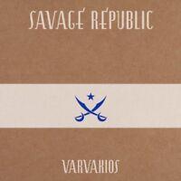 Savage Republic - Varvakios [CD]