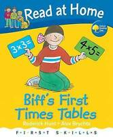 Read at Home: First Skills: Biff's First Times Tables by Roderick Hunt - HB