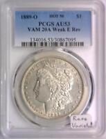 1889-O Morgan Dollar PCGS AU-53; Hot 50: VAM-20A Weak E Rev; Rare Variety!