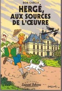 Hergé, aux sources de l'œuvre
