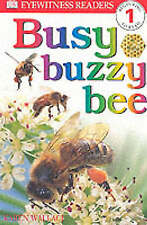 Very Good, E/W READERS: BUSY BUZY BEE - LEVEL 1 1st Edition - Paper (DK Readers
