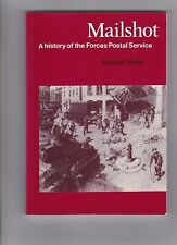 MAILSHOT A history of the Forces Postal Service