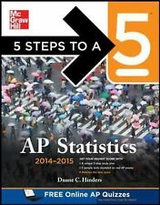 5 Steps to a 5 AP Statistics, 2014-2015 Edition (5 Steps to a 5 on the Advanced