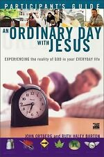 An Ordinary Day with Jesus : Experiencing the Reality of God in Your Everyday...