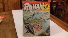 RAHAN N°14 ceux de la terre haute (1ere édition ) (fin R10)