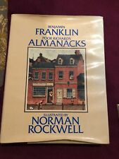 Ben Franklin as R. Saunders, Poor Richard's Almanac, Norman Rockwell HARDCOVER
