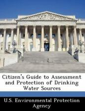 Citizen's Guide to Assessment and Protection of Drinking Water Sources (Paperbac