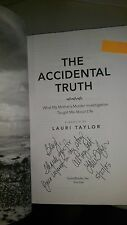 2015 SIGNED Accidental Truth What My Mother's Murder Investigation Lauri Taylor