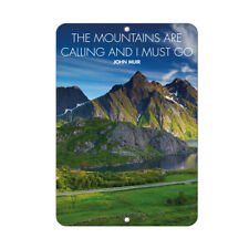 The Mountains Are Calling And I Must Go Funny Quote Aluminum METAL Sign