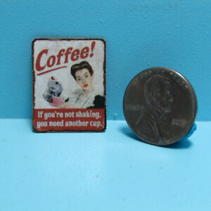 Dollhouse Miniature Coffee If You're Not Shaking Sign Vintage Look