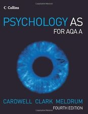 Psychology - Psychology AS for AQA A,Mike Cardwell, Liz Clark, Claire Meldrum