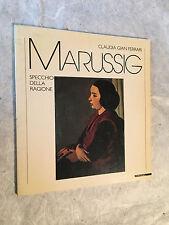 GALLERIA GIAN FERRARI CATALOGO MOSTRA  DI MARUSSIG SPECCHIO DELLA RAGIONE  1988