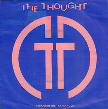 "THOUGHT, THE ‎– Stranded With A Stranger (1985 DUTCH NEW WAVE SINGLE 7"")"