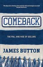 Comeback: The Fall and Rise of a Football Club by James Button (Paperback, 2016)