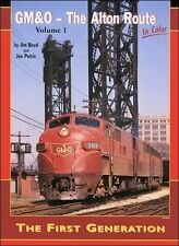GM&O - The ALTON ROUTE in Color, Vol. 1 - The First Generation -- (NEW BOOK)