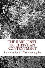 Rare Jewel of Christian Contentment: By Burroughs, Jeremiah