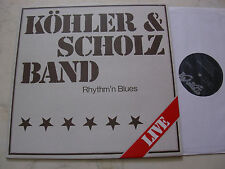 KÖHLER & SCHOLZ BAND Rhythm´n Blues LIVE *LAVA PRIVATPRESSUNG*NM*