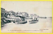 cpa 44 Débarcadère BAC Bateau à Vapeur Service du PELLERIN au PARADIS à COUËRON