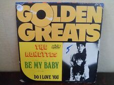 "7""  The Ronettes ‎– Be My Baby -VG+/EX - Phil Spector 2010 003 - RARE TO BELGIUM"