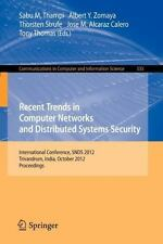 Recent Trends in Computer Networks and Distributed Systems Security :...