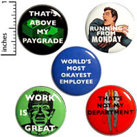"""Work Button 5 Pack Sarcastic Humor Funny Pin Set Jacket Backpack Pins 1"""" P3-4"""