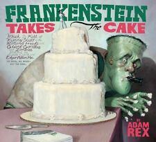 Frankenstein Takes the Cake by Adam Rex (2012, Paperback)