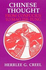 Chinese Thought from Confucius to Mao Tse-Tung by Herrlee G. Creel (English) Sea