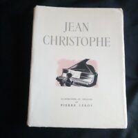 Romain Rolland:Jean Christophe Tome 1 illustrations en couleurs de Pierre Leroy