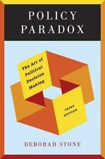Policy Paradox : The Art of Political Decision Making by Deborah Stone (2011,...