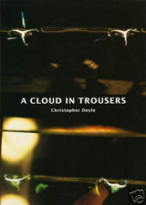 "Christopher Doyle ""Cloud in Trousers"" - Exhibition Catalogue (1998) - Scarce"