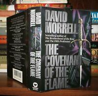 Morrell, David THE COVENANT OF THE FLAME  1st Edition 1st Printing