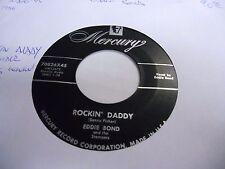 Eddie Bond I've Got A Woman/Rockin' Daddy [Rockabilly] 45 RPM Mercury VG+