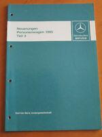 Werkstatthandbuch Mercedes -Neuerungen Einführung - 1985  - Teil 3  W 124  W 201