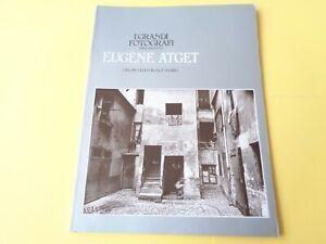 LIBRO I GRANDI FOTOGRAFI ED. FABBRI SERIE ARGENTO EUGENE ATGET 1983