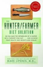 The Hunter/Farmer Diet Solution: Do You Have the Metabolism of a-ExLibrary