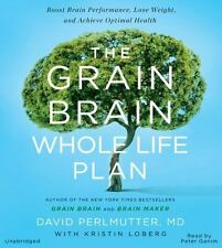 The Grain Brain Whole Life Plan : Boost Brain Performance, Lose Weight, and...
