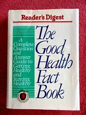 READER'S  DIGEST  THE  GOOD  HEALTH  FACT  BOOK   1992 HARD COVER