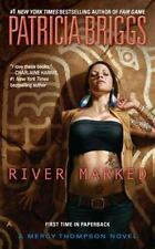 A Mercy Thompson Novel Ser.: River Marked by Patricia Briggs (2012, UK- A Format Paperback)