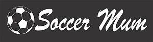 Soccer Mum sticker 450 x 90 Quality Avery Material